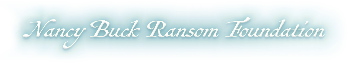 Nancy Buck Ransom Foundation